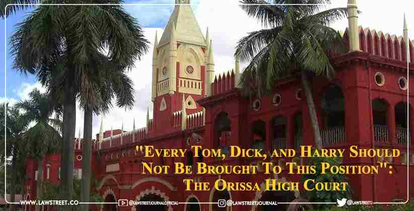 """""""Every Tom, Dick, and Harry Should Not Be Brought To This Position"""": The Orissa High Court overturns its own rule allowing senior designation without a proposal or application [READ ORDER]"""