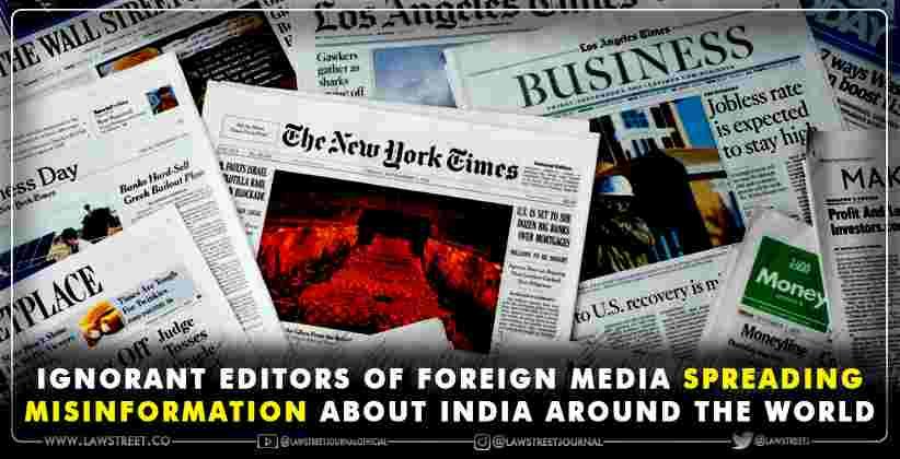 Ignorant editors foreign media spreading misinformation