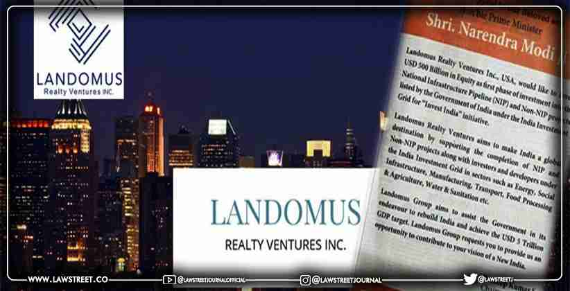 Landomus Group, headquartered in the United States, wants to spend $500 billion in India's NIP; Twitter critics point out flaws in the results
