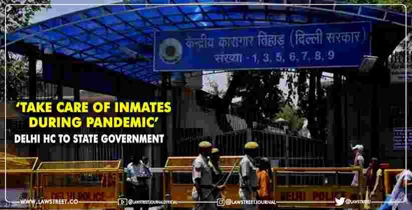 Delhi HC State Government Tihar jail
