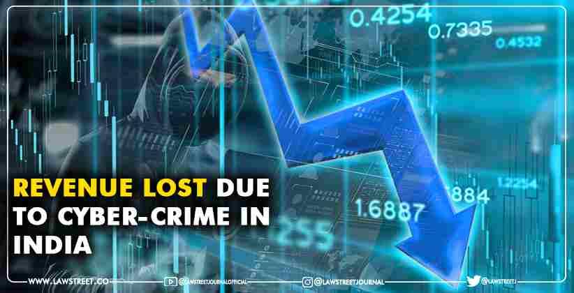 Revenue lost due to cyber crime in India