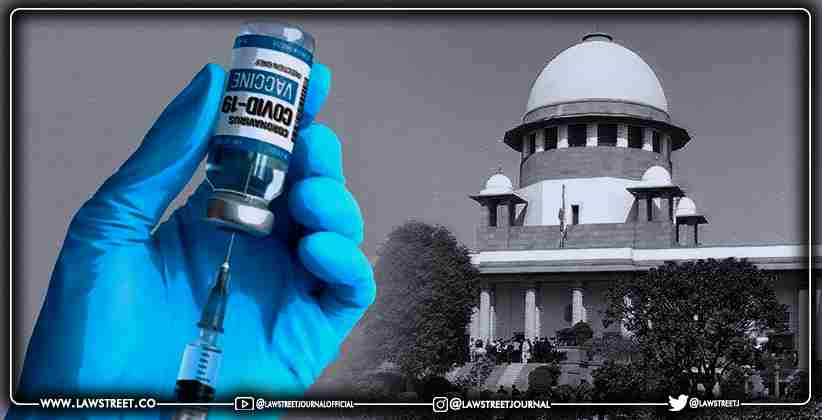 Supreme Court calls for uniform pricing policy for COVID vaccine across states, questions Centre on the dual procurement policy for vaccines
