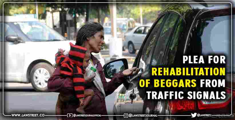 Plea for Rehabilitation of Beggars from Traffic Signals