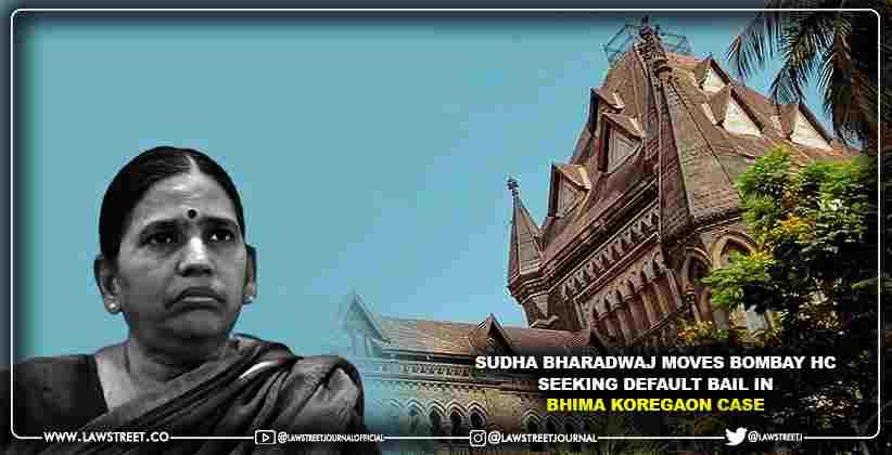 Sudha Bharadwaj moves Bombay HC seeking…