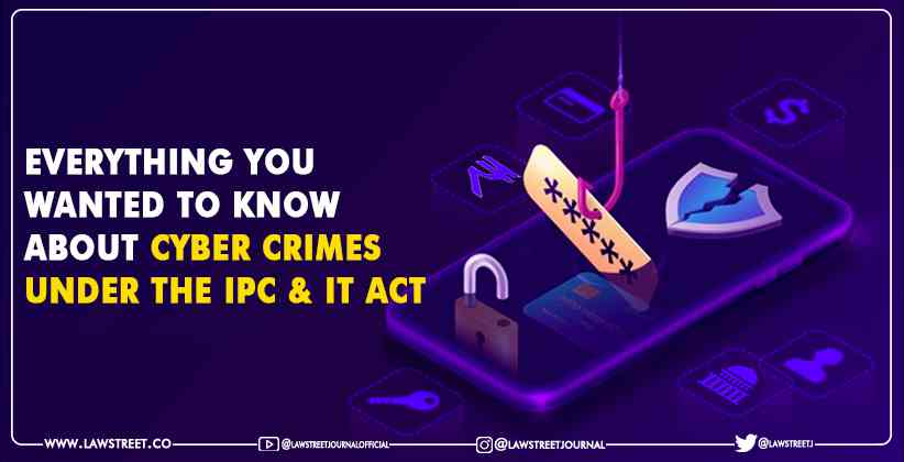 Everything You Wanted To Know About Cyber Crimes