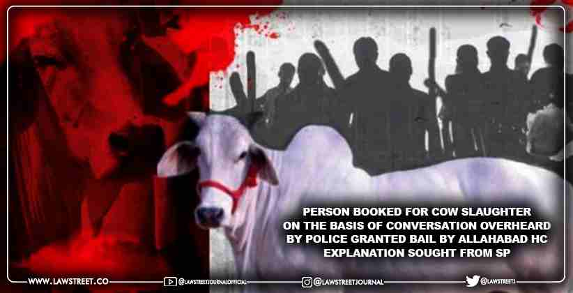 Person booked for cow slaughter on the basis…