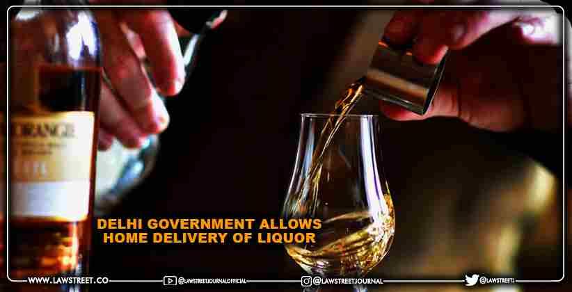 Delhi Government Allows Home Delivery of Liquor