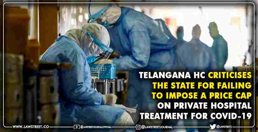 impose a price cap on private hospital Telanganaimpose a price cap on private hospital Telangana