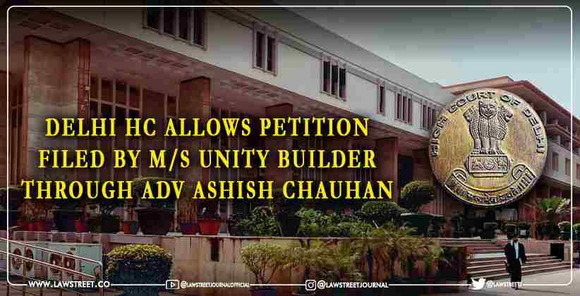 Delhi hc Ashish Chauhan Unity Builder Petition