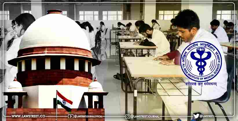 Supreme Court to Examine Issue in plea challenging AIIMS decision