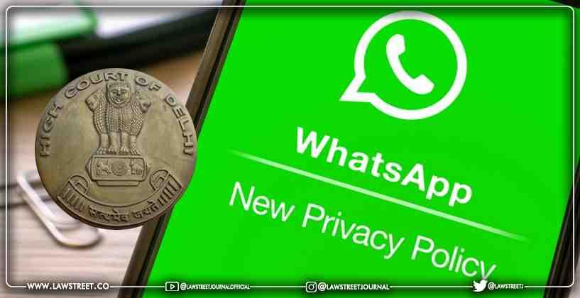 WhatsApp tells Delhi HC