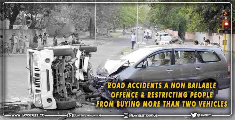 Road Accidents are Non Bailable Supreme Court