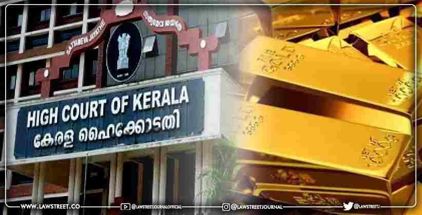 Gold Smuggling Case Kerala High Court