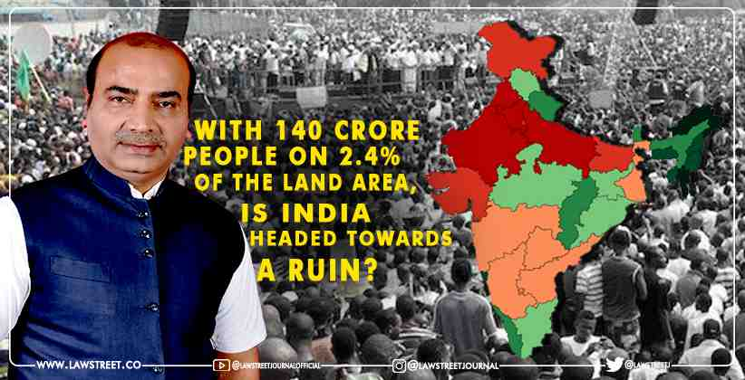 With 140 crore people on 2.4% of the land…