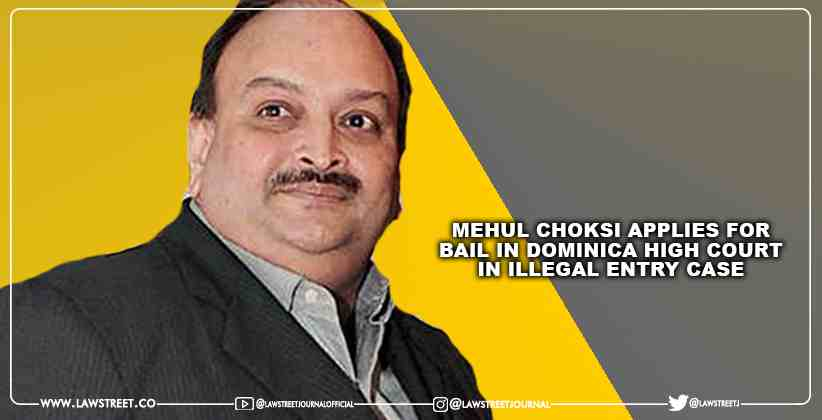 Mehul Choksi applies for bail in Dominica High Court in illegal entry case