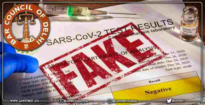 Delhi Bar Council Suspends 10 Advocates for Submitting Fake COVID Reports [READ NOTICE]