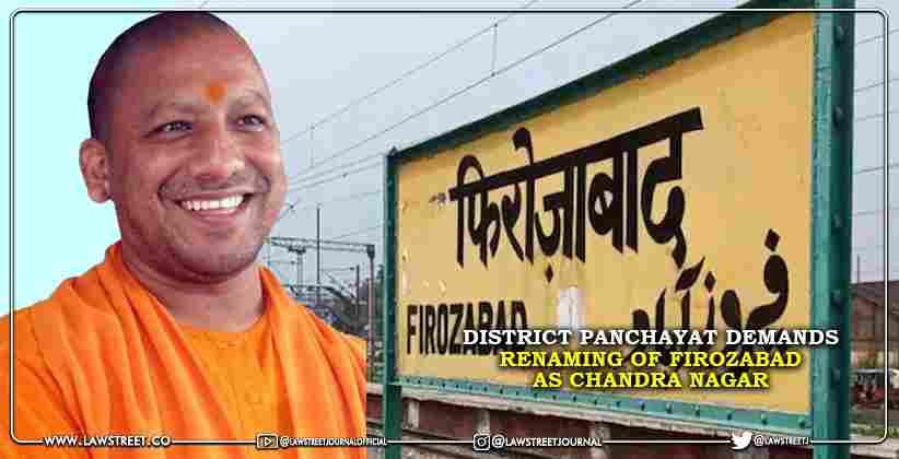 District Panchayat Demands Renaming of Firozabad…