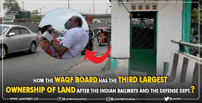 Waqf Board third largest ownership Indian Railways and Defense