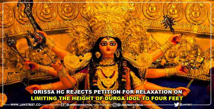 Orissa High Court Rejects Petition For Relaxation On Limiting The Height Of Durga Idol To Four Feet