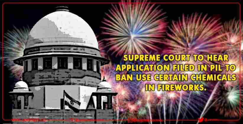 Supreme Court PIL Chemicals in fireworks