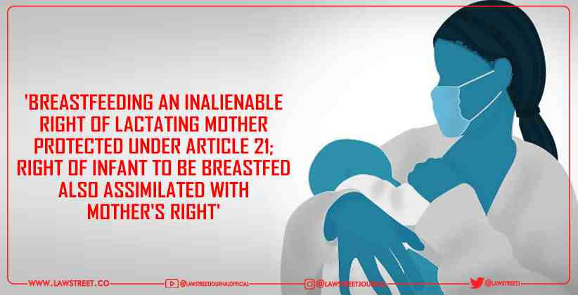 Breastfeeding an Inalienable Right of Lactating Mother