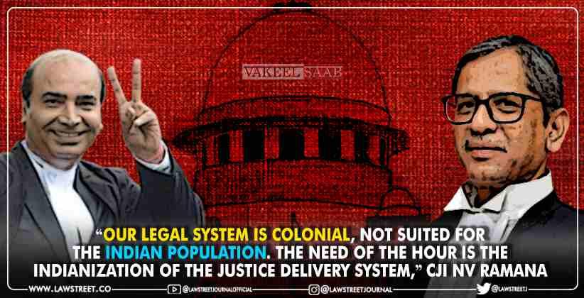 Colonial Laws CJI NV Ramana Ashwini Upadhyay