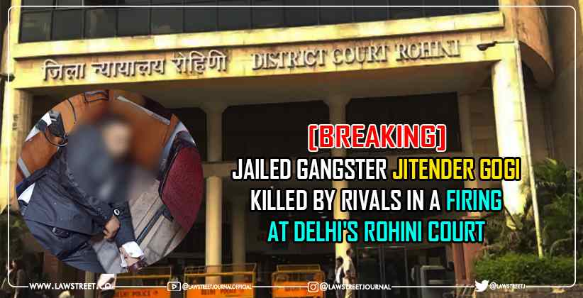 Jailed gangster Jitender Gogi Killed Delhi Rohini Court