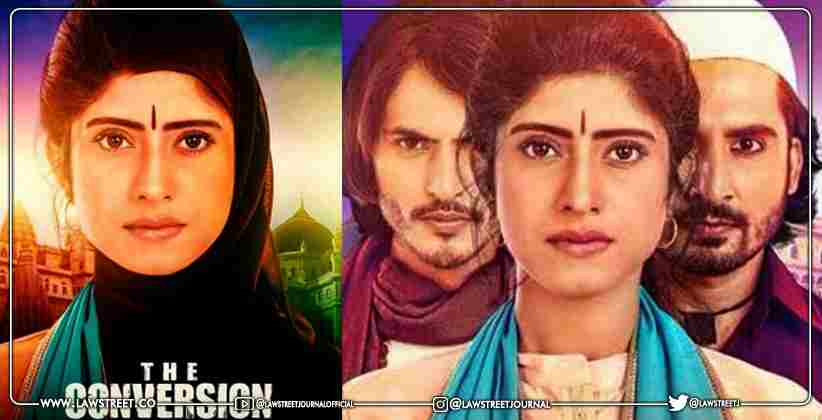 'Provocation Depends on Mental Attitude of People': Delhi High Court Disposes Plea to Restrain Movie ' The Conversion'