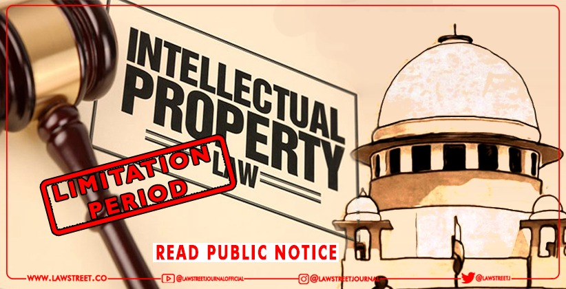 'In computing period of of limitation for any suit, the period from 15.03.2020 till 02.10.2021 shall stand excluded': Controller General of Patents, Designs & Trademarks reiterates SC order via public notice [READ NOTICE]