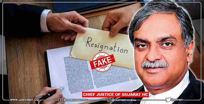 Miscreant Sends Fake Resignation Letter In The Name Of Additional Sessions Judge To The Chief Justice Of Gujarat High Court