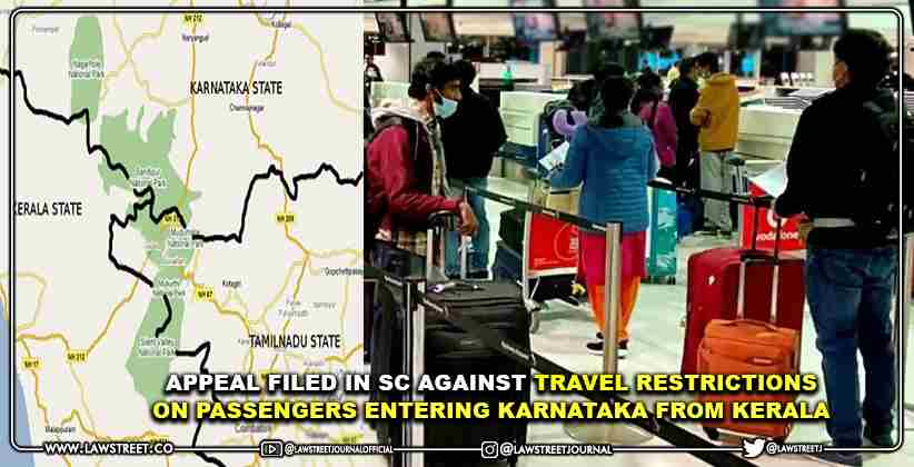 Appeal Filed in Supreme Court Against Travel Restrictions on Passengers Entering Karnataka from Kerala