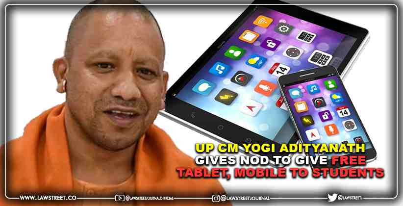 UP CM Yogi Adityanath Gives Nod To Give Free Tablet, Mobile To Students