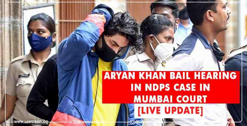 Aryan Khan bail hearing in NDPS case in Mumbai Court