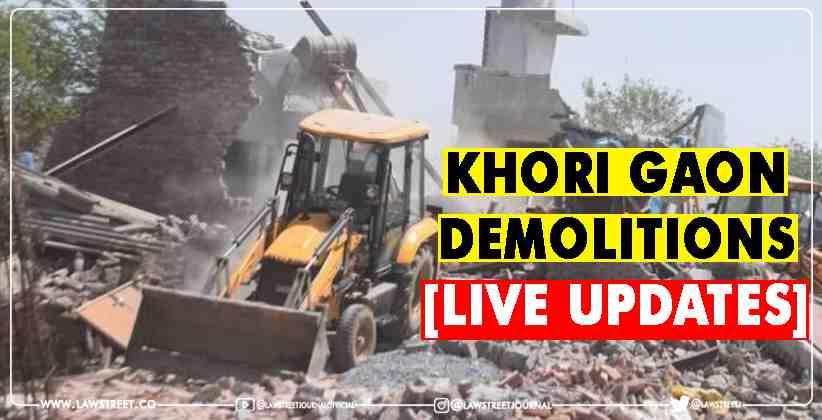 [Khori Gaon Demolitions] Supreme Court Live…